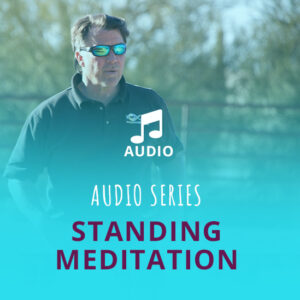 Standing Meditation Audio
