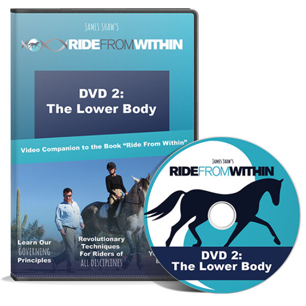 3) Ride From Within DVD 2. The Lower Body